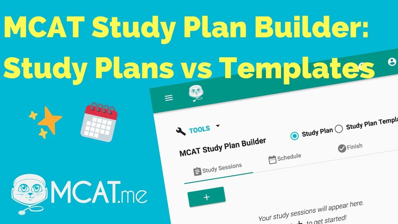 MCAT Study Plan Builder: Study Plan vs Study Plan Template