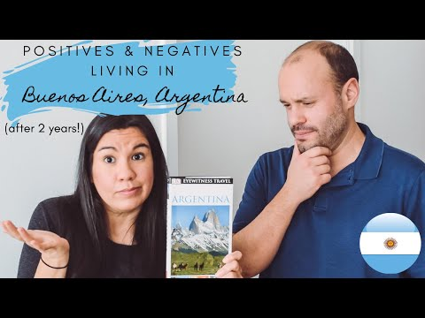 What we Like & Dislike About Living in Buenos Aires, Argentina