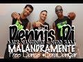 Dennis Dj e MC's Nandinho & Nego Bam - Malandramente (Coreografia Free Dance)