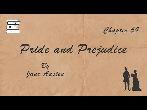 pride-and-prejudice-by-jane-austen---chapter-59---listen&read-videobooks📚-(ebook-&-audiobook-synced)