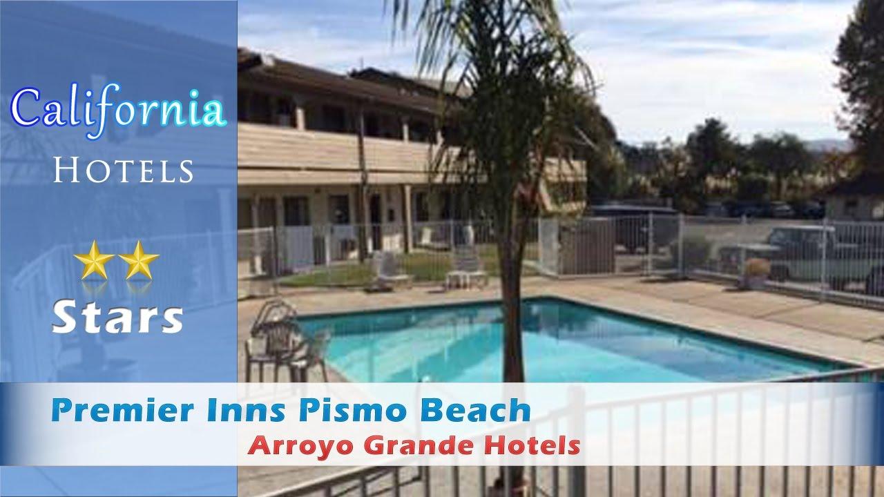Premier Inns Pismo Beach Arroyo Grande Hotels California