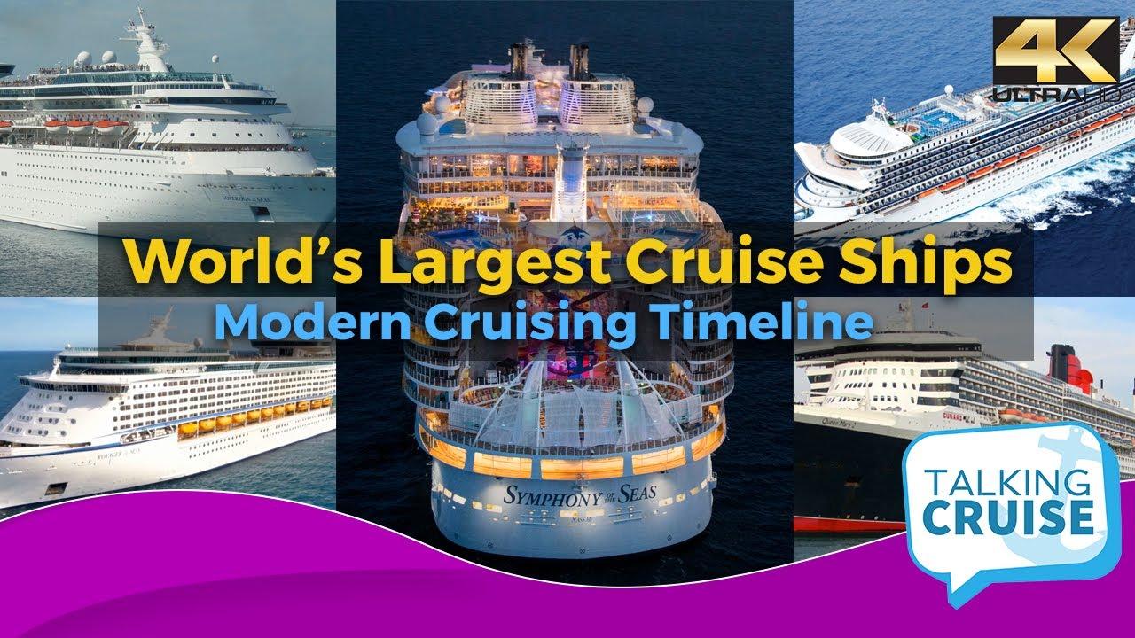 World's Largest Cruise Ships (Modern Cruising Timeline)