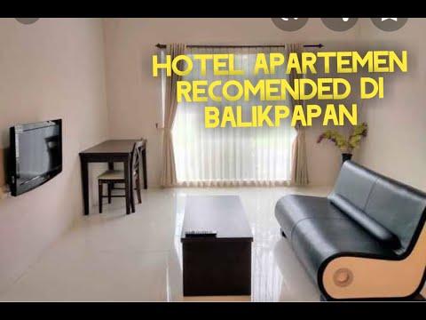 Hotel/ apartmen rekomended di Balikpapan