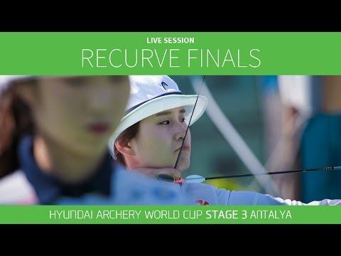 Live Session: Recurve Finals |Antalya 2016 Hyundai Archery World Cup S3