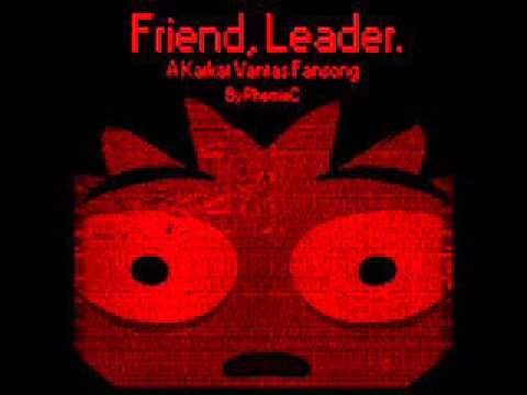 Friend, Leader. , A Karkat Vantas fansong- PhemieC