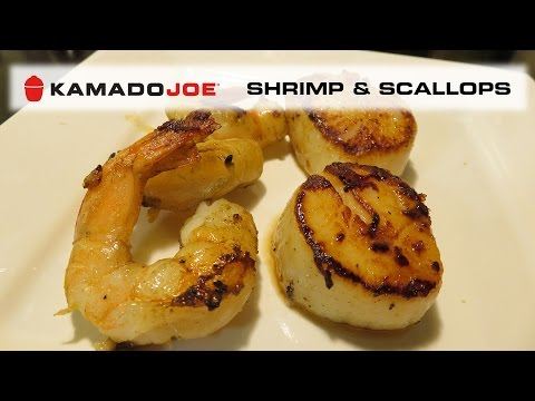 Grilled Shrimp And Scallops - Kamado Joe