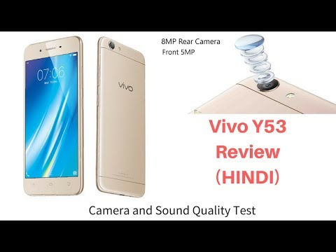 Vivo Y53 Quick Review In HINDI (Under Rs.10000 Phone) | Camera And Sound Test
