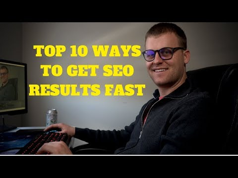 Top 10 Ways To Get SEO Results FAST in 2020