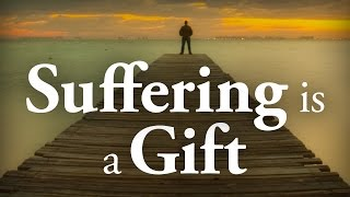 Suffering Is A Gift - Pastor Tim Price