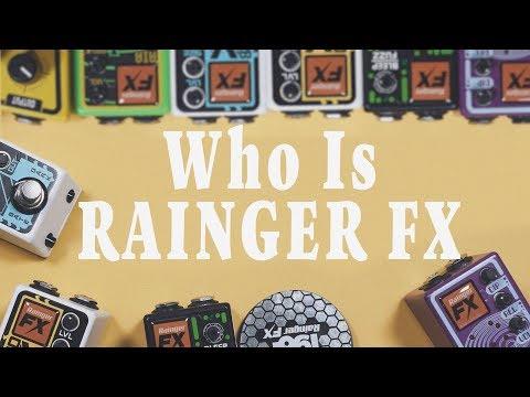 Who Is Rainger FX?