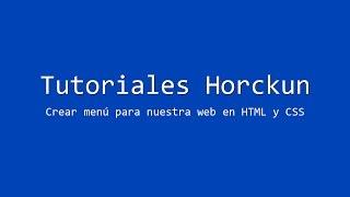 Crear menú para nuestra web en HTML y CSS
