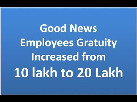 Government Employees : Gratuity increased from 10 lakh to 20 Lakh
