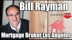 When Should I Lock My Mortgage Interest Rate? Answer from Mortgage Broker Bill Rayman