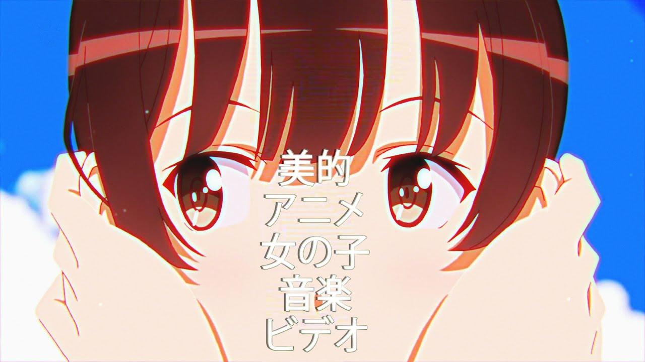Aesthetic Anime Girl Music Video  YouTube