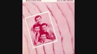 The Ames Brothers - It Only Hurts For A Little While (1956)