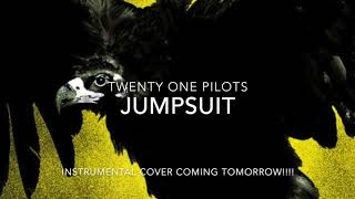 Jumpsuit - Instrumental preview (CHECK DESC)