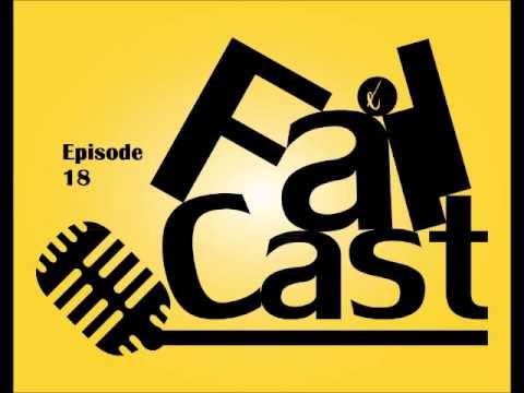 Failcast Episode 18: Pietruk! Pietruk! PIETRUK!
