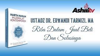 [LIVE] Ustadz Dr. Erwandi Tarmizi, MA -  Riba Dalam Jual Beli dan Solusinya