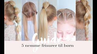 5 nemme frisurer til børn