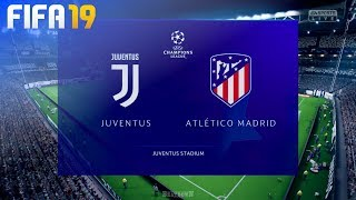 FIFA 19 - Juventus vs. Atlético Madrid @ Allianz Stadium