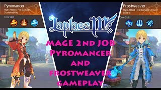 Laplace M Sea / Tales of Wind NA - Mage 2nd Job - Pyromancer and Frost Weaver Gameplay Skills