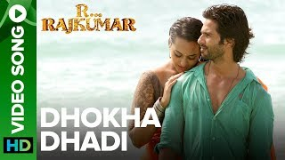 Dhokha Dhadi (Official Video Song) , R Rajkumar , Shahid Kapoor & Sonakshi Sinha