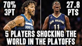 5 Players Shocking The World In The 2018 NBA Playoffs