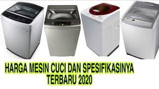 HARGA MESIN CUCI TERBARU 2020 DAN SPESIFIKASINYA TOP LOADING