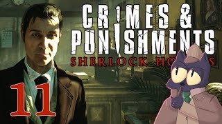 I'M SCREWED FOREVER - SHERLOCK HOLMES: CRIMES AND PUNISHMENTS - Part 11