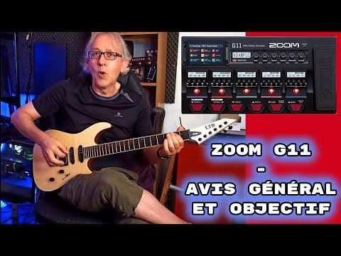 TEST : multi-effets ZOOM G11 partie 3/3 ( bilan + bêtisier)