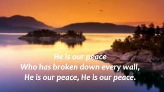 WHISPERS OF MY FATHER - HE IS OUR PEACE by Maranatha Singers with Lyrics