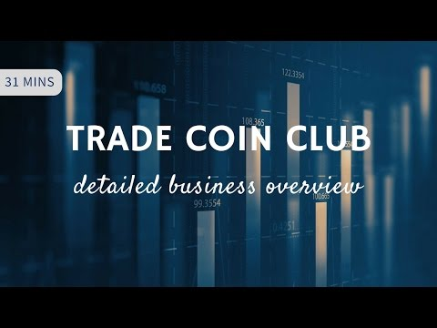 TCC Trade Coin Club: How to Make Money - Detailed Business Overview Webinar