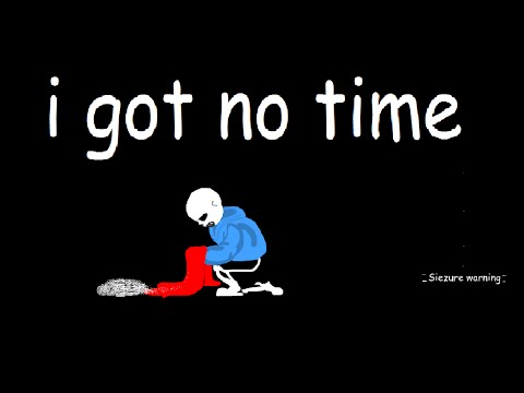 I Got No Time: An Undertale Animation (post genocide what-if)