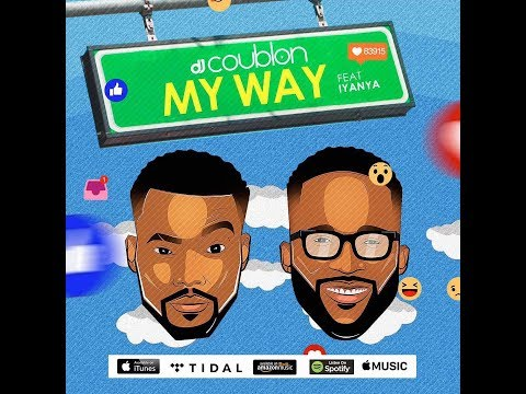 Dj Coublon – My Way Ft. Iyanya Free Download  Music Audio Download Link In Description