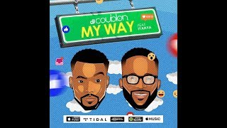 DJ Coublon – My Way ft. Iyanya (Free Download Mp3 Music Audio) Download Link In Description