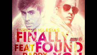 Enrique Iglesias Ft. Daddy Yankee Finally Found You