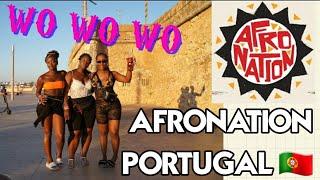 AFRONATION VLOG | PORTUGAL  2019 🇵🇹|HOT GIRL SUMMER ☀️
