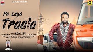 Pa Laya Tralla (Nirmal Sidhu) Mp3 Song Download
