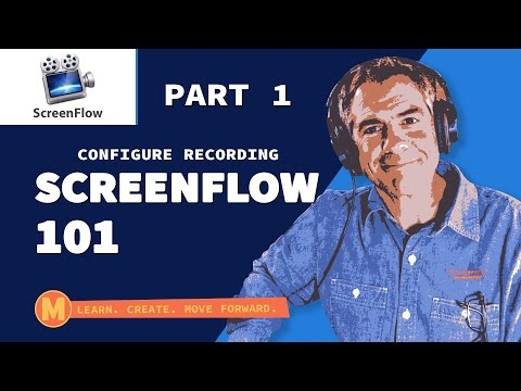 How To Configure Recording in Screenflow (Part 1)