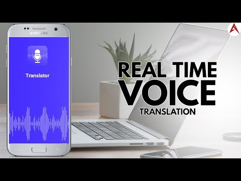 Translate By Voice Or Text In Real Time Android App