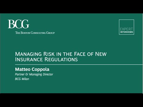Managing Risk in the Face of New Insurance Regulations