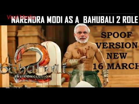 Bahubali 2 By Narendra Modi- Very Funny