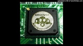 02. Groovox Feat Tom Soares - Dreamystic (Almazone Rmx)