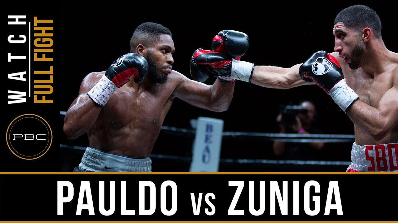 Pauldo vs Zuniga Full Fight: May 26, 2018