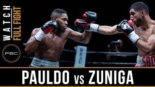 Pauldo vs Zuniga Full Fight: May 26, 2018 - PBC on FS1