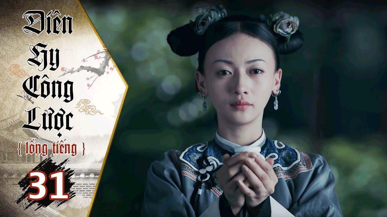 image Diên Hy Công Lược - Tập 31 (Lồng Tiếng) | Phim Bộ Trung Quốc Hay Nhất 2018 (17H, thứ 2-6 trên HTV7)
