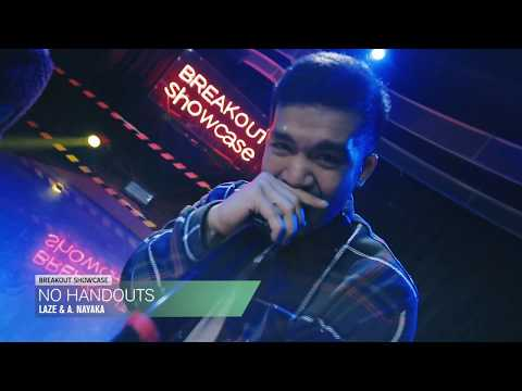 Breakout Showcase : Laze & A. Nayaka - No Handouts