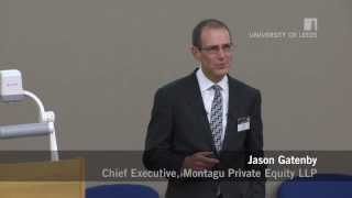 Jason Gatenby, Montagu Private Equity LLP, 18 March 2014 - FT Masterclass Lecture Series