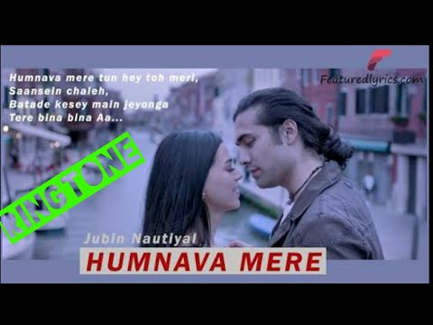 Humnava Mere-Heart Touching Mobile Ringtone|Jubin Nautiyal|NK MUSIC