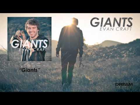 """Evan Craft - """"Giants"""""""